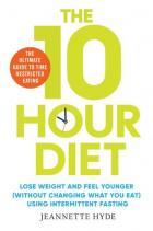 The 10 Hour Diet