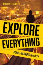 Explore Everything: Place-Hacking the City