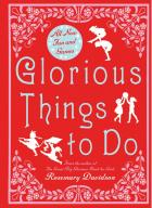 Glorious Things To Do