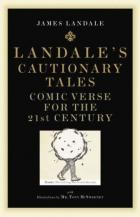 Landale's Comic Verse: Cautionary Tales For The 21st Century