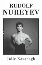 Rudolf Nureyev: The Biography
