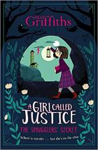 A Girl Called Justice: The Smugglers' Secret (Book 2)