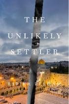 The Unlikely Settler: A Memoir