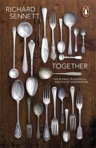 Together: The rituals, pleasures, and politics of cooperation