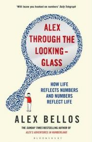 Alex Through the Looking Glass  by Alex Bellos