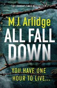 All Fall Down by M.J. Arlidge