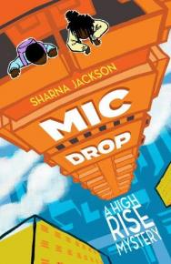 Mic Drop by Sharna Jackson