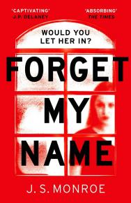 Forget My Name by JS Monroe