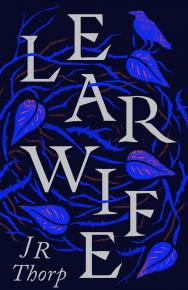 Learwife by JR Thorp