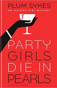 Party Girls Die in Pearls by Plum Sykes