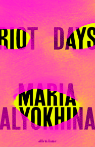 Riot Days by Maria Alyokhina