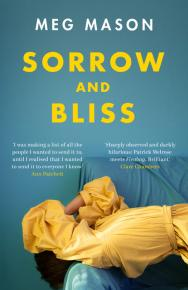 Sorrow and Bliss by Meg Mason