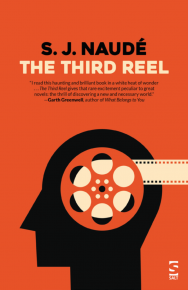 The Third Reel by SJ Naudé