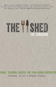The Shed: The Cookbook  by The Gladwin Brothers