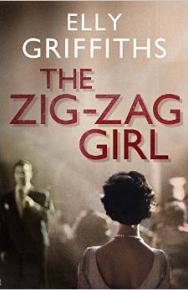 The Zig-Zag Girl by Elly  Griffiths
