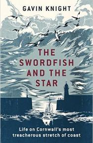 The Swordfish and the Star by Gavin Knight