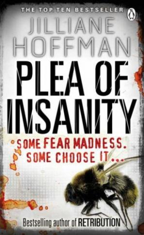 Plea of Insanity by Jilliane Hoffman