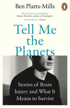 Tell Me The Planets by Ben  Platts-Mills