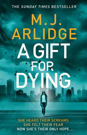 A Gift for Dying by M.J. Arlidge