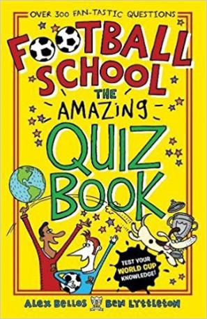 Football School: The Amazing Quiz Book by Alex Bellos