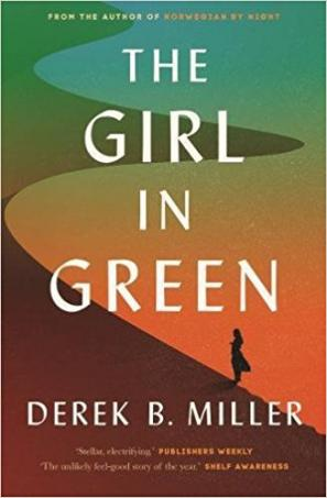 The Girl in Green by Derek B. Miller