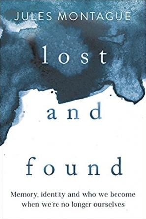 Lost and Found by Jules Montague