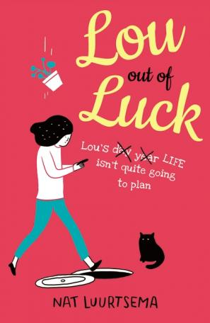 Lou Out of Luck by Nat Luurtsema
