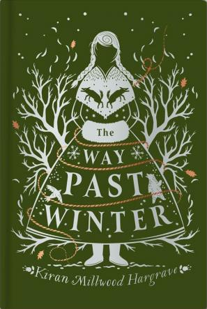 The Way Past Winter by Kiran Millwood Hargrave
